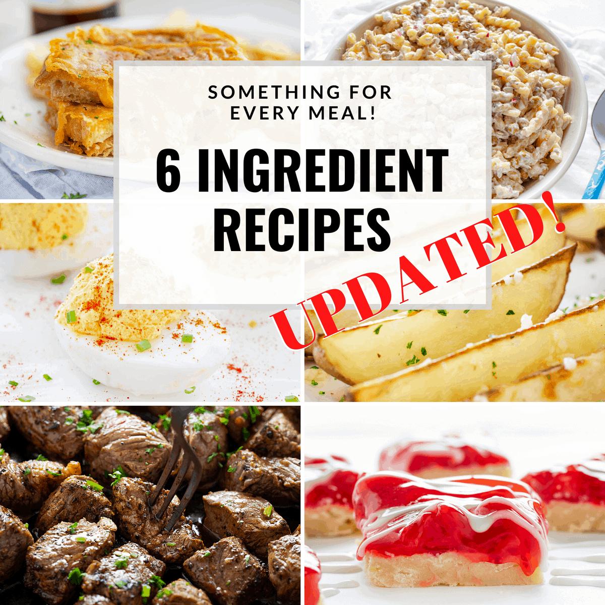 List of 6 ingredient recipes