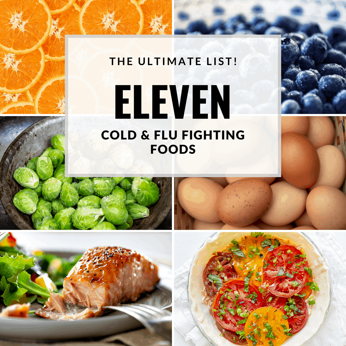11 Cold and Flu and Coronavirus Fighting Foods