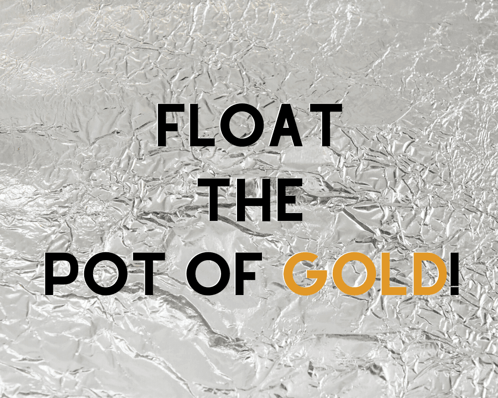 Daily Activity - Float the Pot of Gold