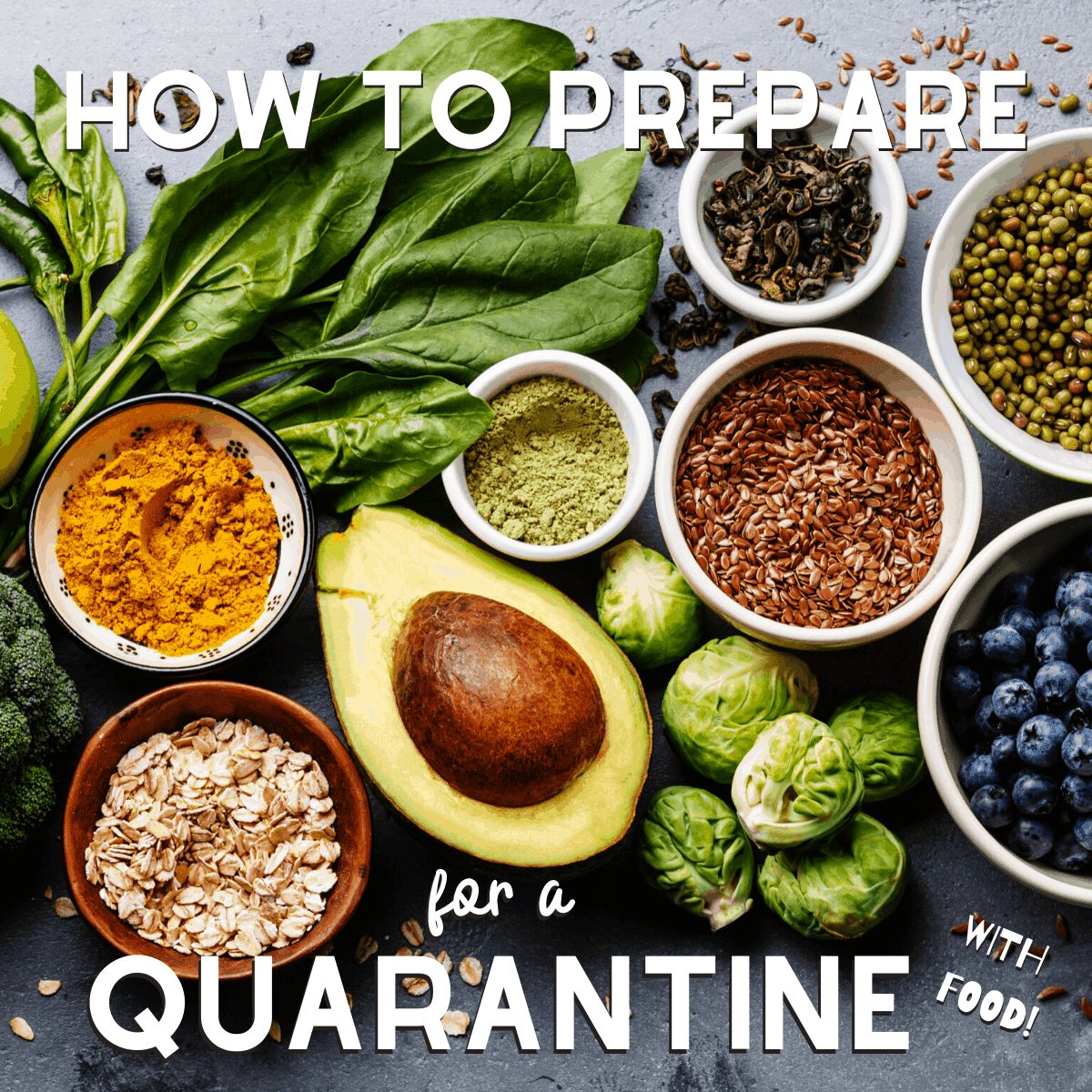 How to Prepare for a Quarantine with Food